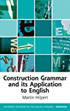 「Construction Grammar and Its Application to English (Edinburgh Textbooks on the English Language - A...」のサムネイル画像