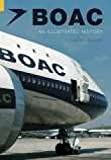 Boac: An Illustrated History (Revealing History (Paperback))