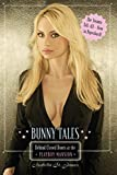 「Bunny Tales: Behind Closed Doors at the Playboy Mansion」のサムネイル画像