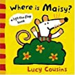 Where Is Maisy? (Lift-the-Flap Book (Candlewick Press).)
