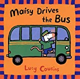 Maisy Drives the Bus (Maisy Books) 100語