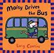 Maisy Drives the Bus (Maisy Books (Paperback))