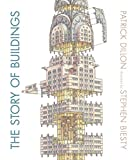 「The Story of Buildings: From the Pyramids to the Sydney Opera House and Beyond」のサムネイル画像