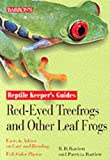 Reptile Keeper's Guides Red-Eyed Treefrogs and Other Leaf Frogs (Reptile Keepers Guide)