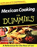 Mexican Cooking For Dummies (For Dummies (Computer/Tech))