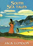 South Sea Tales: Library Editionby Jack London, Ethan Hawke