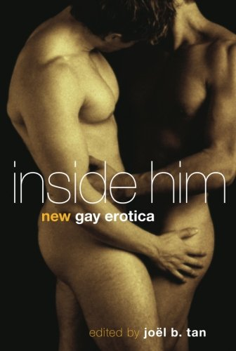 Inside Him: new Gay Erotica: Joel B. Tan, Joel Tan: 洋書