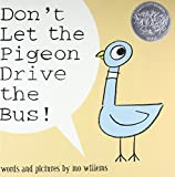 Don't Let the Pigeon Drive the Bus (Caldecott Honor Book)