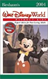 Birnbaum's Walt Disney World Without Kids 2004 (Birnbaum's Walt Disney World Without Kids)