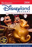 Birnbaums Disneyland Resort: Expert Advice from the Inside Source (Birnbaum's Disneyland)