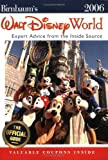 Birnbaums Walt Disney World: Expert Advice from the Inside Source (Birnbaum's Walt Disney World)