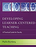 「Developing Learner-Centered Teaching: A Practical Guide for Faculty」のサムネイル画像