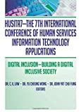 HUSITA7: The 7th International Conference of Human Services Information Technology Applications : Digital Inclusion - Building a Digital Inclusive Society