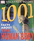 Amazon.co.jp: 1001 Facts About the Human Body (Backpack Books): 洋書: Sarah Brewer,Naomi Craft