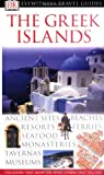 DK Eyewitness Travel Guides Greek Islands (Dk Eyewitness Travel Guides)