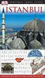 Eyewitness Travel Guide Istanbul (Dk Eyewitness Travel Guides)