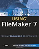 Using Filemaker 7 (Special Edition Using)