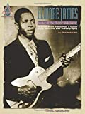 Elmore James: Master of the Electric Slide Guitar