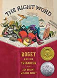 「The Right Word: Roget and His Thesaurus (Orbis Pictus Honor for Outstanding Nonfiction for Children ...」のサムネイル画像