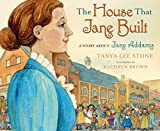 「The House That Jane Built: A Story About Jane Addams」のサムネイル画像