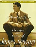 A Wonderful Life: The Films and Career of James Stewart