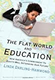「The Flat World and Education: How America's Commitment to Equity Will Determine Our Future (Multicul...」のサムネイル画像