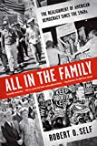 「All in the Family: The Realignment of American Democracy Since the 1960s」のサムネイル画像