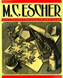 M.C. Escher: His Life and Complete Graphic Work(日本版タイトルは「M.C.エッシャー—その生涯と全作品集」 by M. C. Escher, J. L. Locher