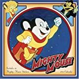Mighty Mouse 2006 Calendar (WALL CALENDAR)
