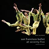 San Francisco Ballet at Seventy-Five 2008 Calendar