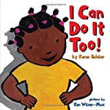 「I Can Do It Too!」のサムネイル画像