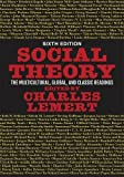 「Social Theory: The Multicultural, Global, and Classic Readings」のサムネイル画像