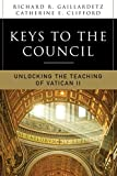 「Keys to the Council: Unlocking the Teaching of Vatican II」のサムネイル画像