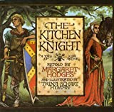 「The Kitchen Knight: A Tale of King Arthur」のサムネイル画像
