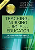 「Teaching in Nursing and Role of the Educator: The Complete Guide to Best Practice in Teaching, Evalu...」のサムネイル画像