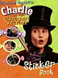 Charlie and the Chocolate Factory Sticker Book