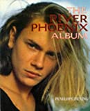 The River Phoenix Album