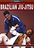 Encyclopedia of Brazilian Jiu Jitsu (Encyclopedia of Brazilian Jiu-Jitsu)