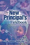 「The New Principal's Fieldbook: Strategies for Success」のサムネイル画像