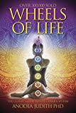 「Wheels of Life: A User's Guide to the Chakra System (Llewellyn's New Age Series)」のサムネイル画像