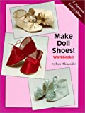 Make Doll Shoes! (Make Doll Shoes)