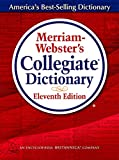 Merriam-Webster¥'s Collegiate Dictionary (Merriam Webster¥'s Collegiate Dictionary)