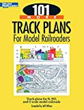 101 More Track Plans for Model Railroaders: Track Plans for N, HO, and O Scale Model Railroads (Model Railroader Books)