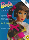 Barbie Doll Fashion Vol.2: 1968-1974 (Barbie Doll Fashion)