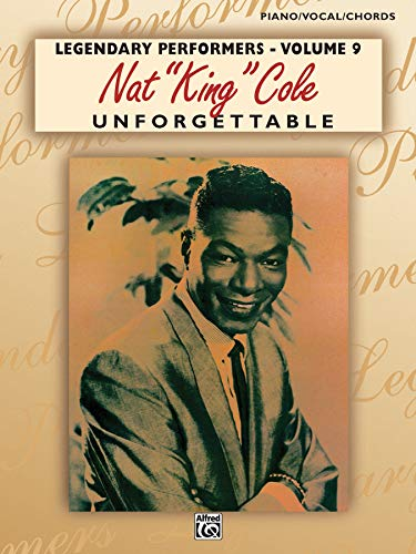 "Nat ""King"" Cole Unforgettable: Piano/Vocal/Chords"
