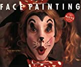 Face Painting Book/Book and Paints (Klutz S.)