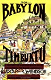 「From Babylon to Timbuktu: A History of the Ancient Black Races Including the Black Hebrews」のサムネイル画像