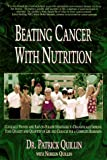 「Beating Cancer With Nutrition: Clinically Proven and Easy-To-Follow Strategies to Dramatically Impro...」のサムネイル画像