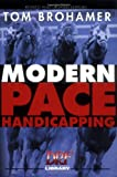 Modern Pace Handicapping: An Advanced Treatment of Pace Analysis