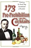 173 Pre-Prohibition Cocktails